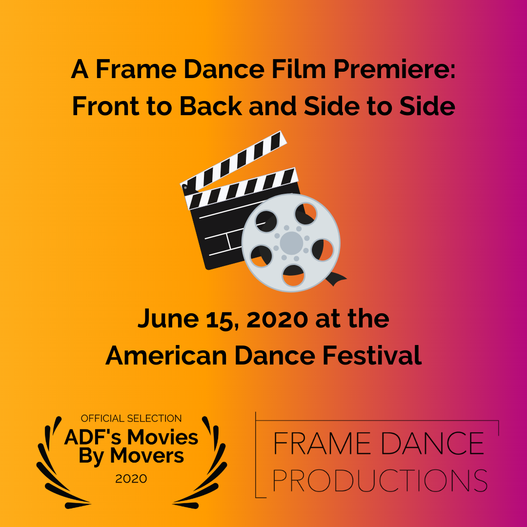Dance Film Premiere: Front to Back and Side to Side